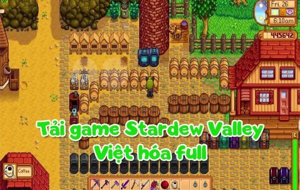 Tải Game Stardew Valley Việt hóa PC full