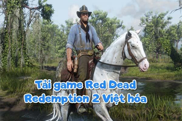 Tải game Red Dead Redemption 2 Việt hóa
